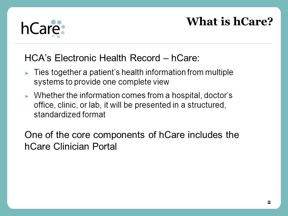 What is hCare HCA's Electronic Health Record – hCare: