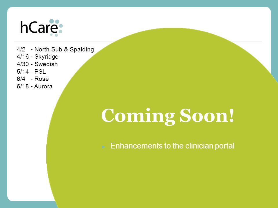 Enhancements to the clinician portal
