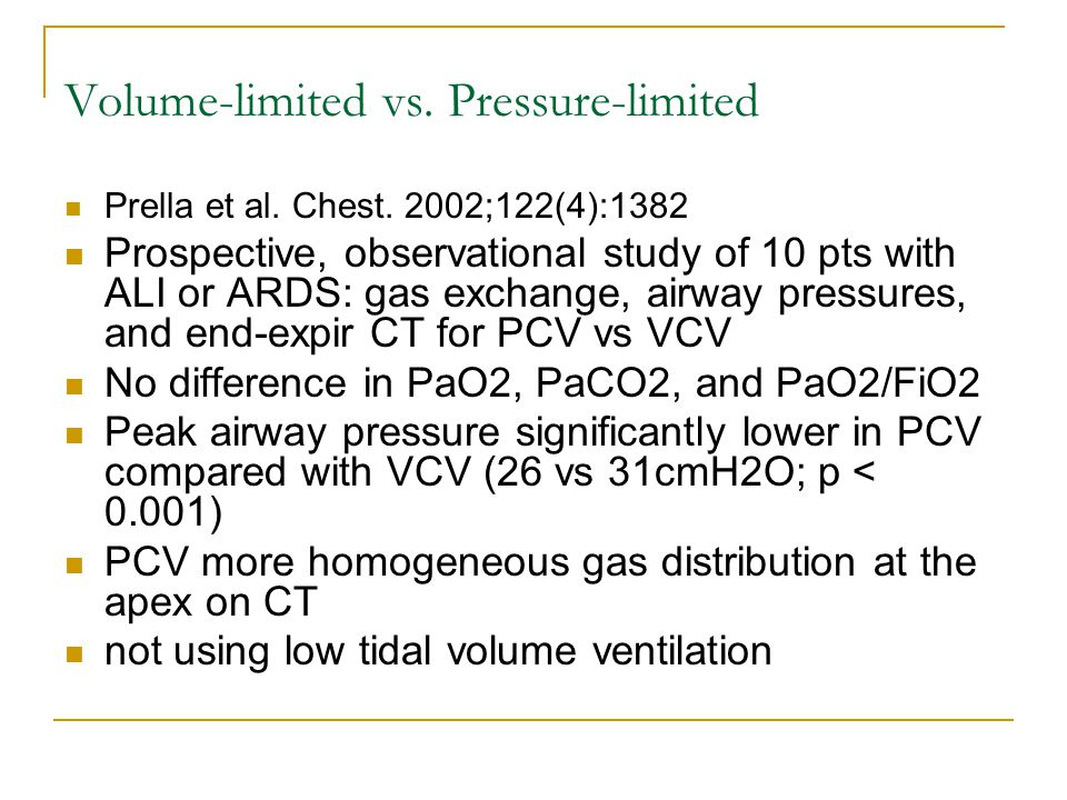 Volume-limited vs. Pressure-limited