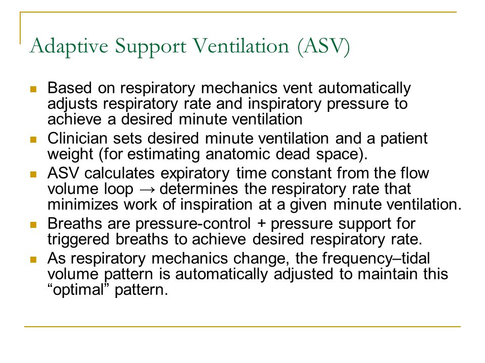 Adaptive Support Ventilation (ASV)