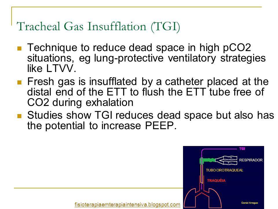 Tracheal Gas Insufflation (TGI)