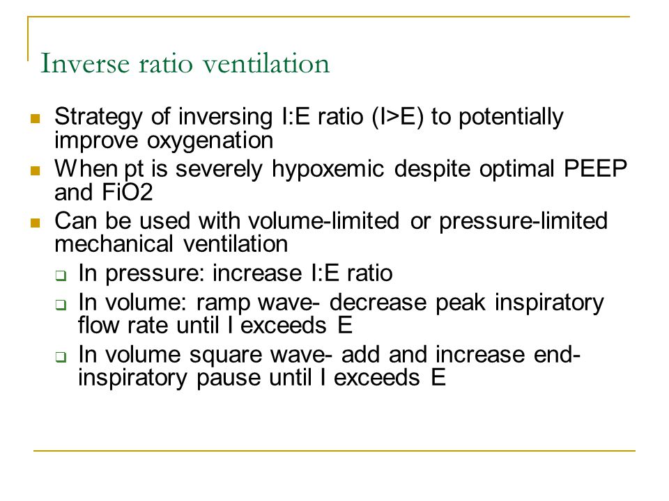 Inverse ratio ventilation