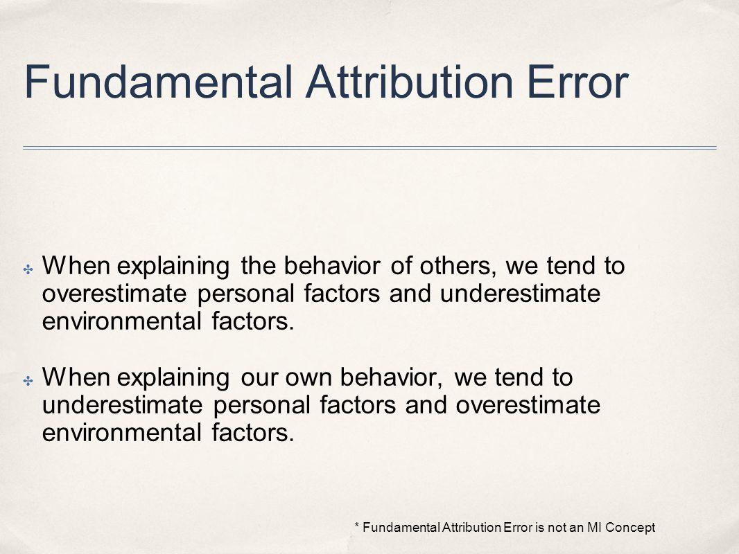 Fundamental Attribution Error