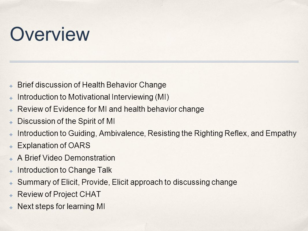 Overview Brief discussion of Health Behavior Change