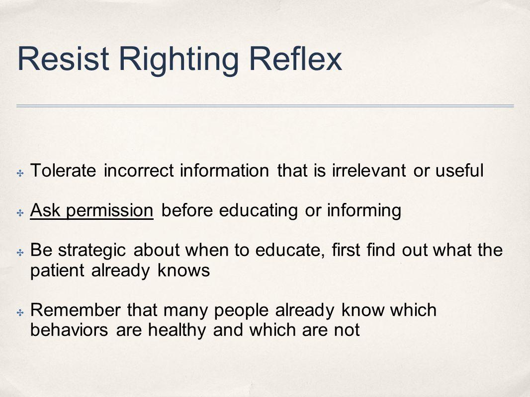 Resist Righting Reflex