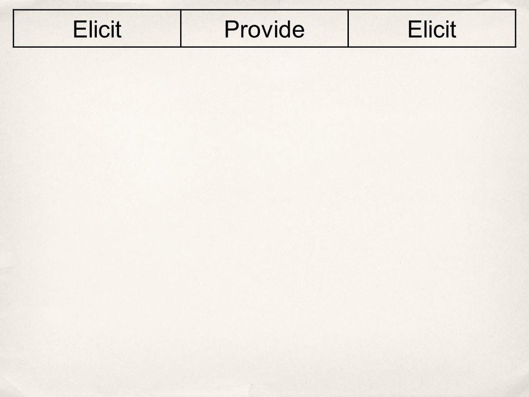 Elicit Provide