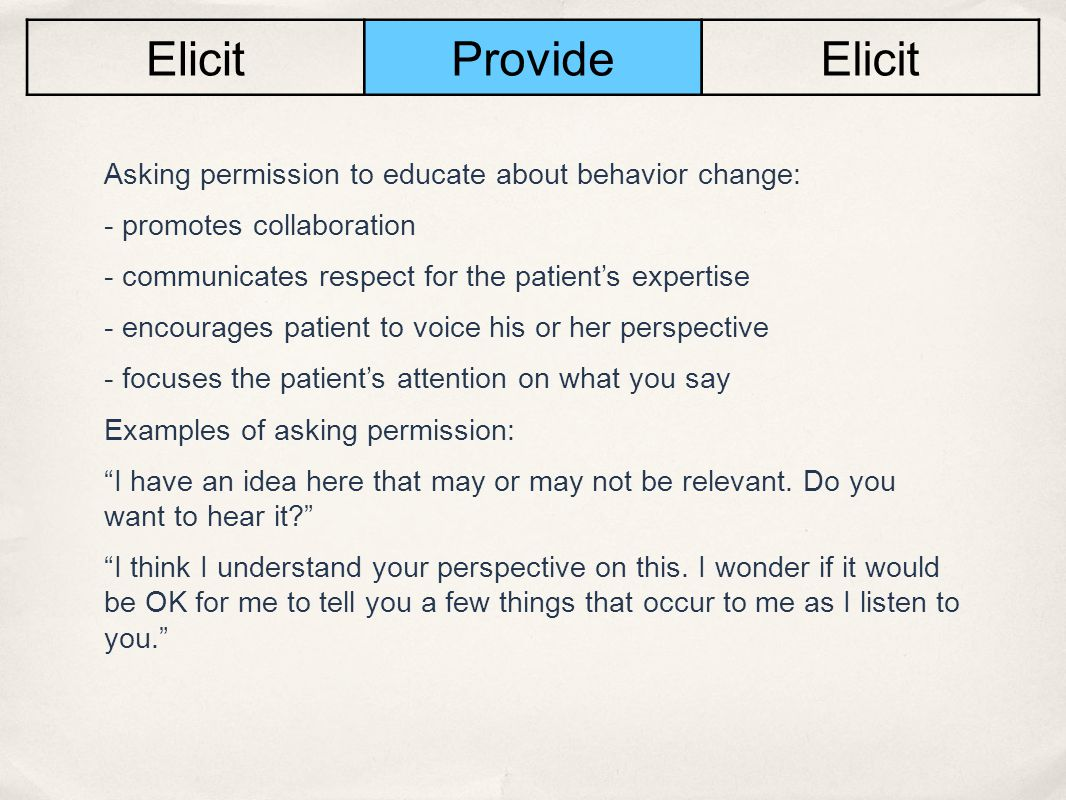 Elicit Provide Asking permission to educate about behavior change: