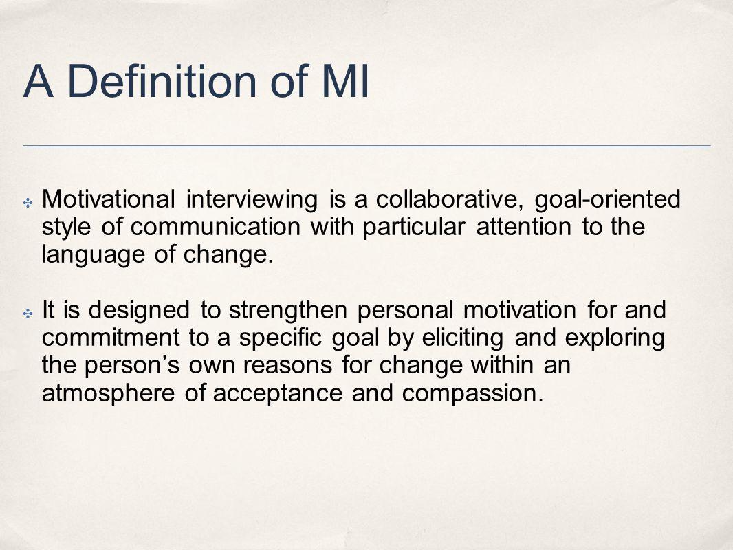 A Definition of MI