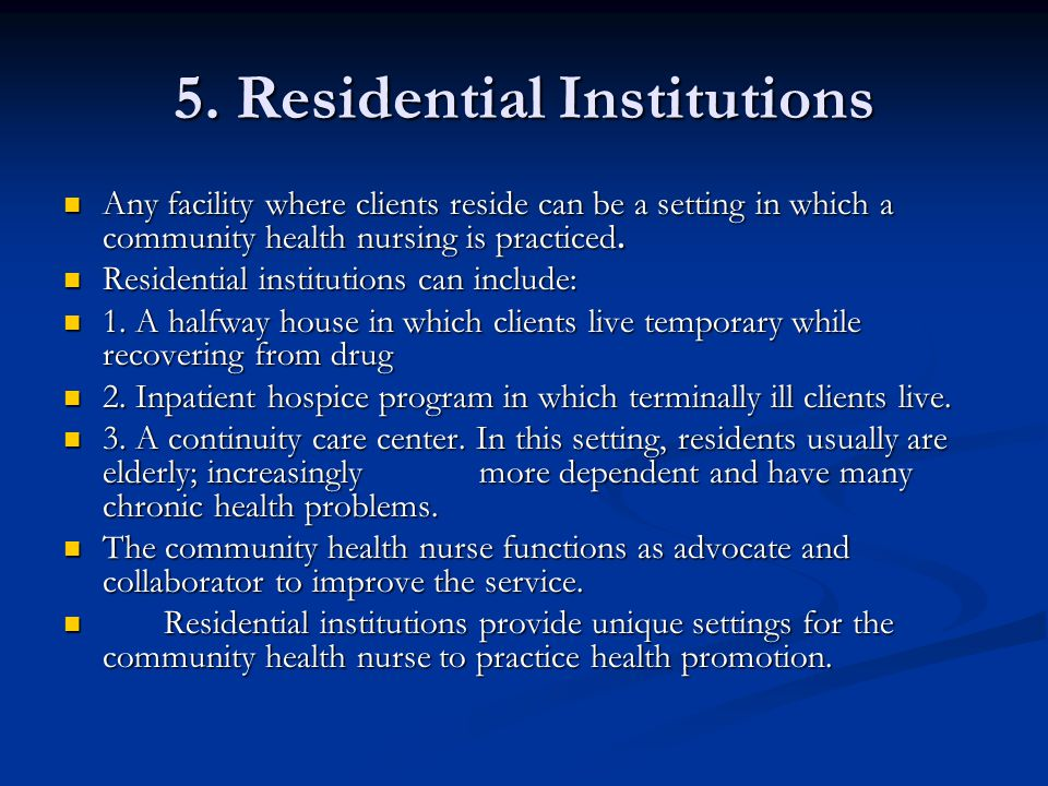 5. Residential Institutions
