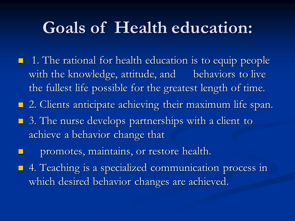 Goals of Health education: