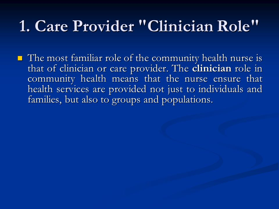 role of community nursing Community and population health nursing  nur 470  foundations of nursing in the community:  • advocate for the role.