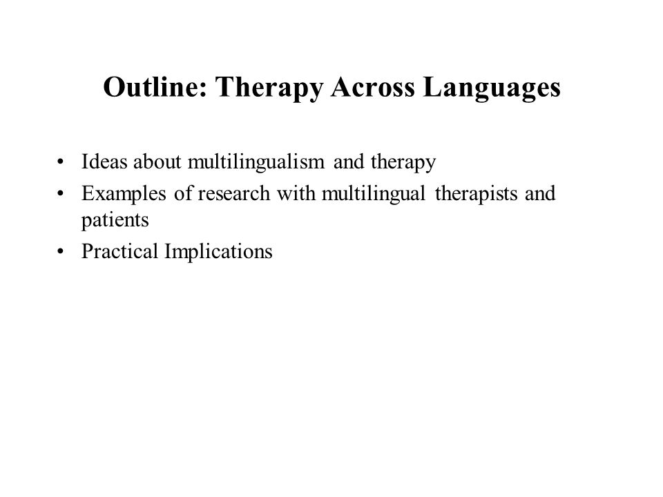Outline: Therapy Across Languages
