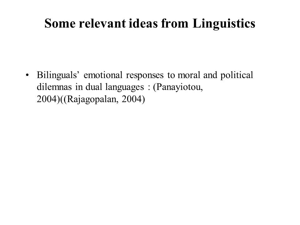 Some relevant ideas from Linguistics