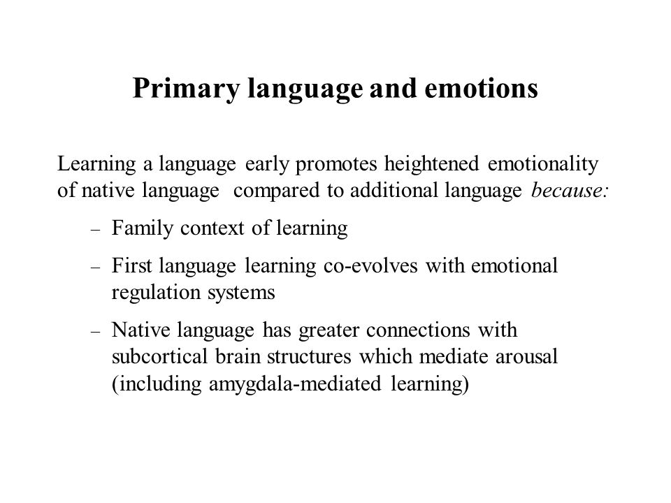 Primary language and emotions