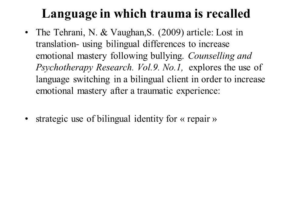 Language in which trauma is recalled