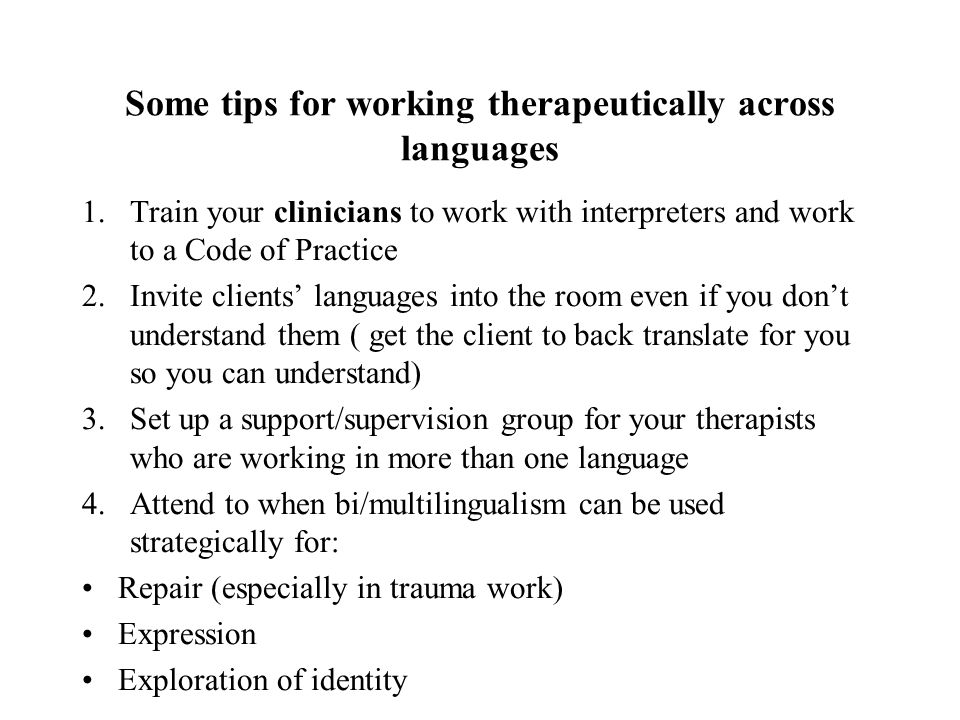 Some tips for working therapeutically across languages