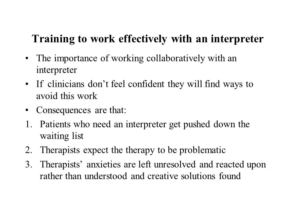 Training to work effectively with an interpreter
