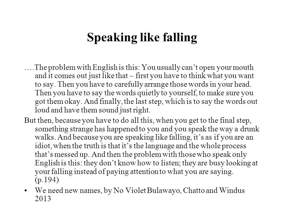 Speaking like falling
