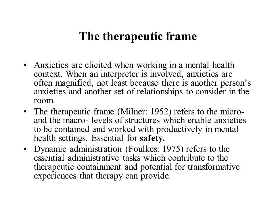The therapeutic frame