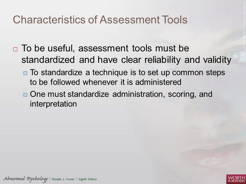 Characteristics of Assessment Tools