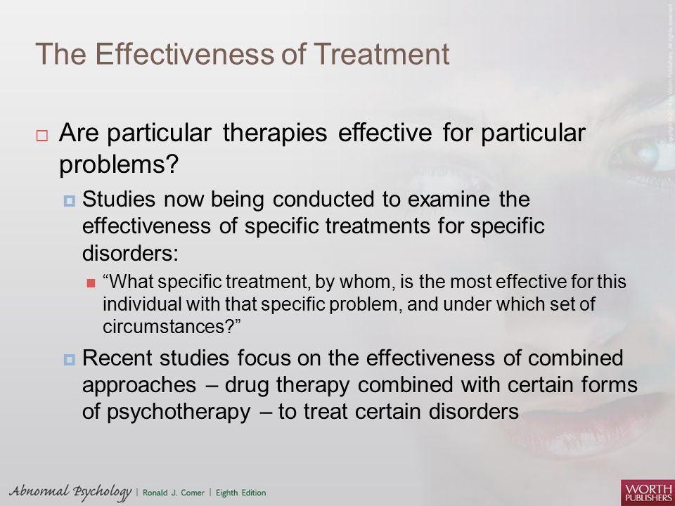 The Effectiveness of Treatment