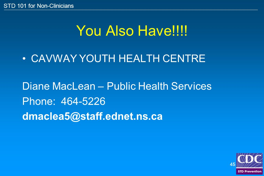 You Also Have!!!! CAVWAY YOUTH HEALTH CENTRE