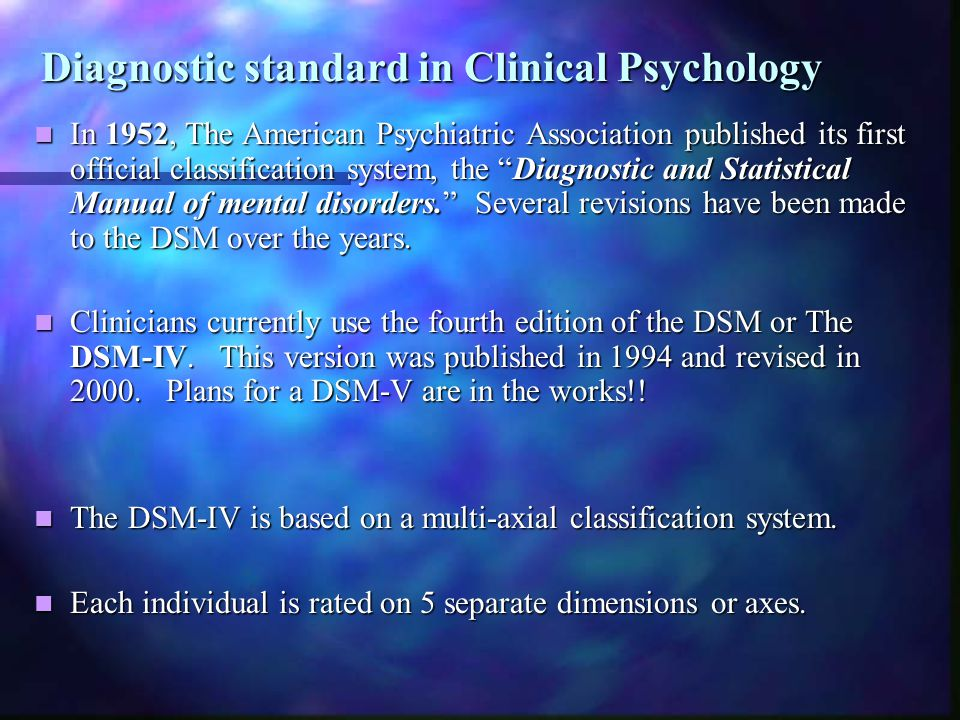 Diagnostic standard in Clinical Psychology