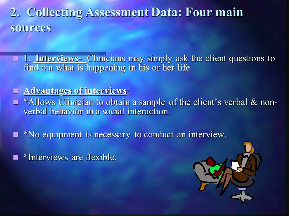 2. Collecting Assessment Data: Four main sources