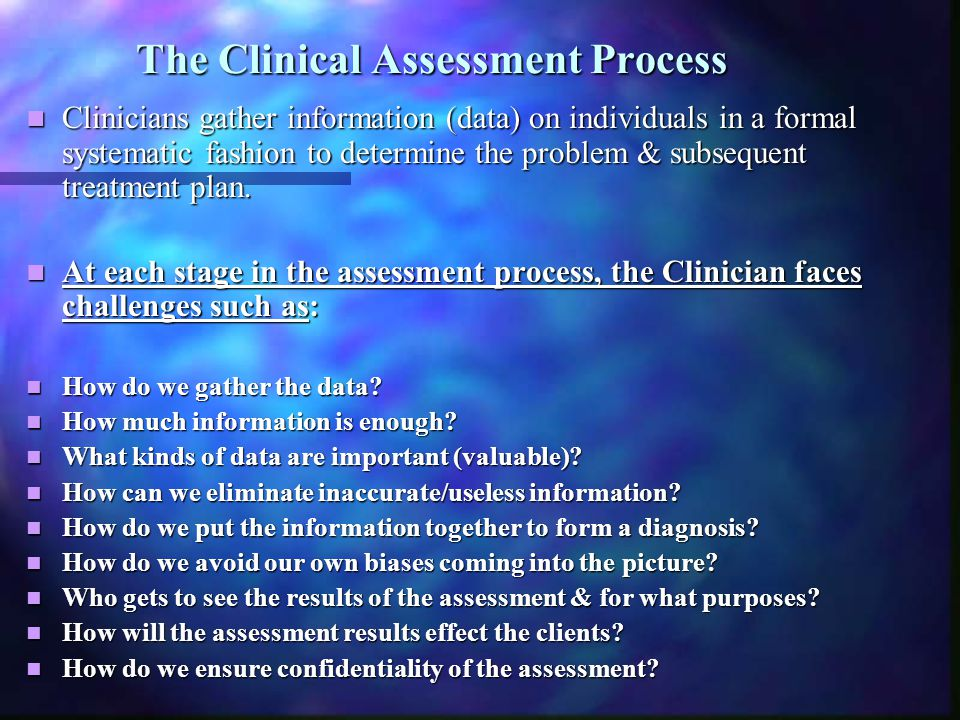 The Clinical Assessment Process