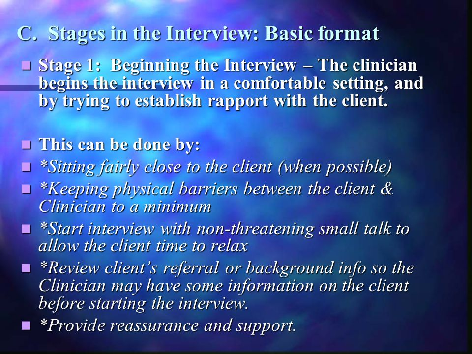 C. Stages in the Interview: Basic format