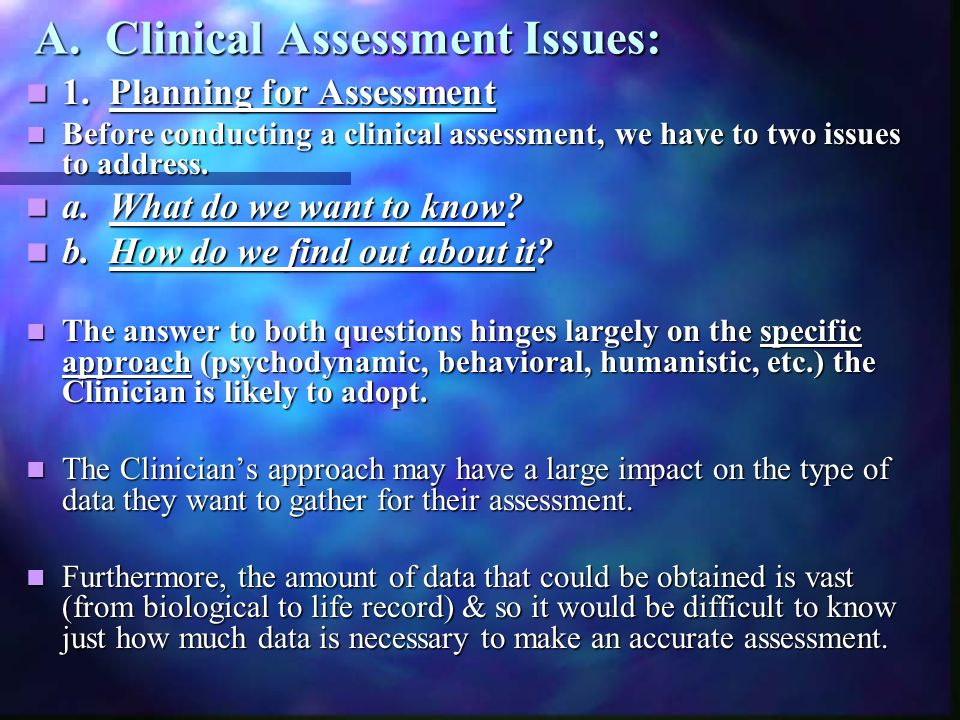 A. Clinical Assessment Issues: