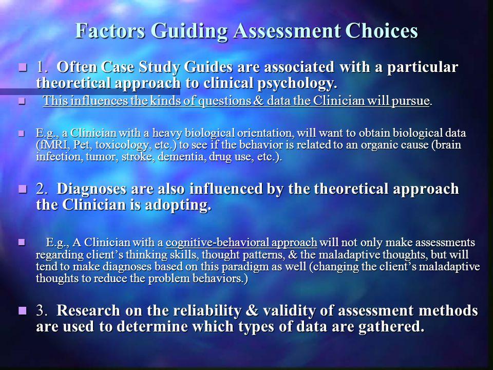 Factors Guiding Assessment Choices
