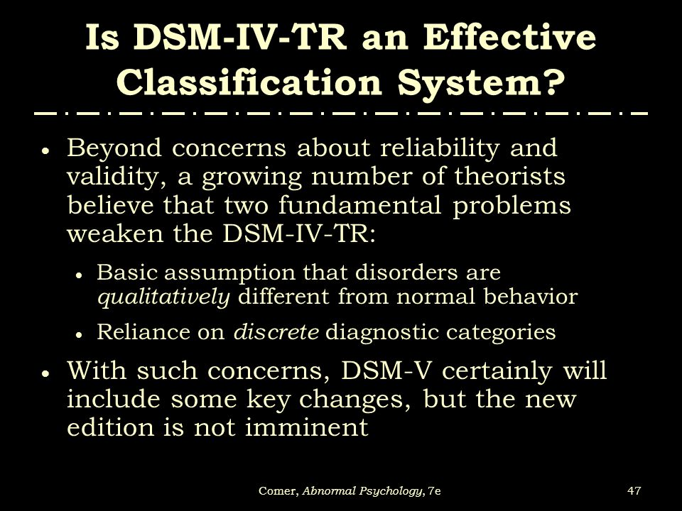 Is DSM-IV-TR an Effective Classification System