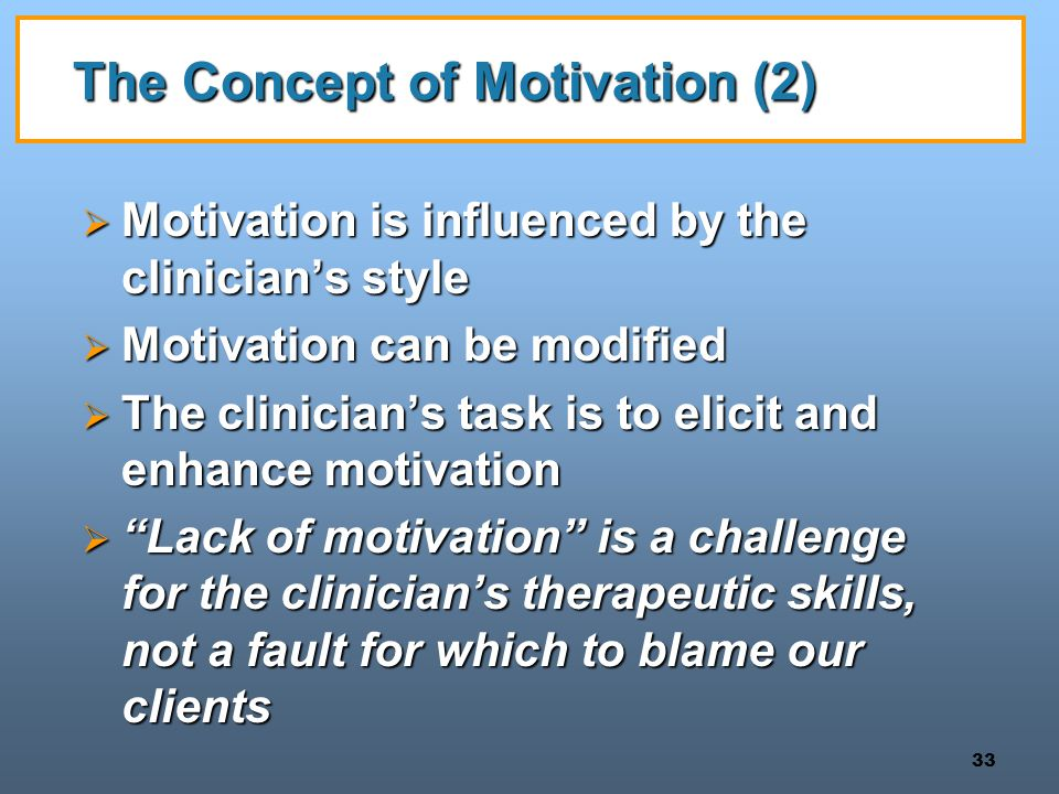 The Concept of Motivation (2)