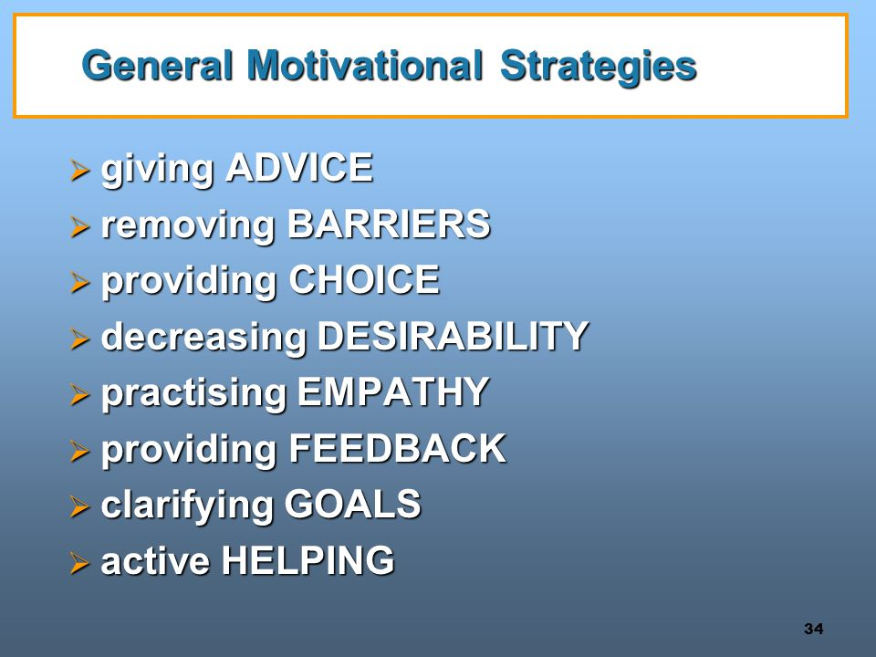 General Motivational Strategies