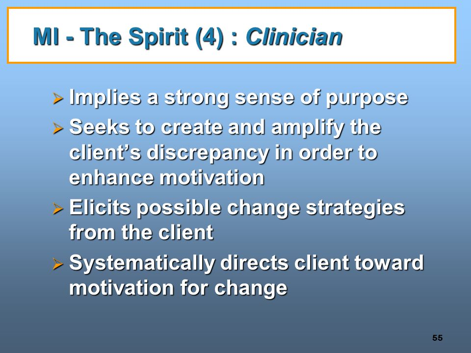 MI - The Spirit (4) : Clinician