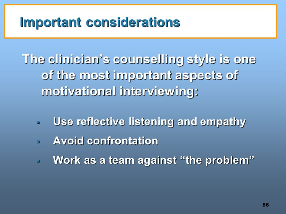 Important considerations
