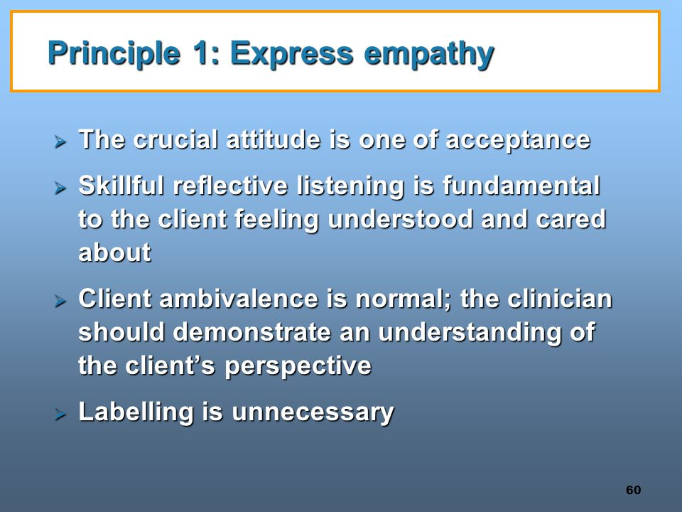 Principle 1: Express empathy
