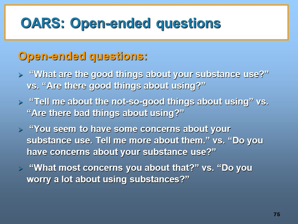 OARS: Open-ended questions