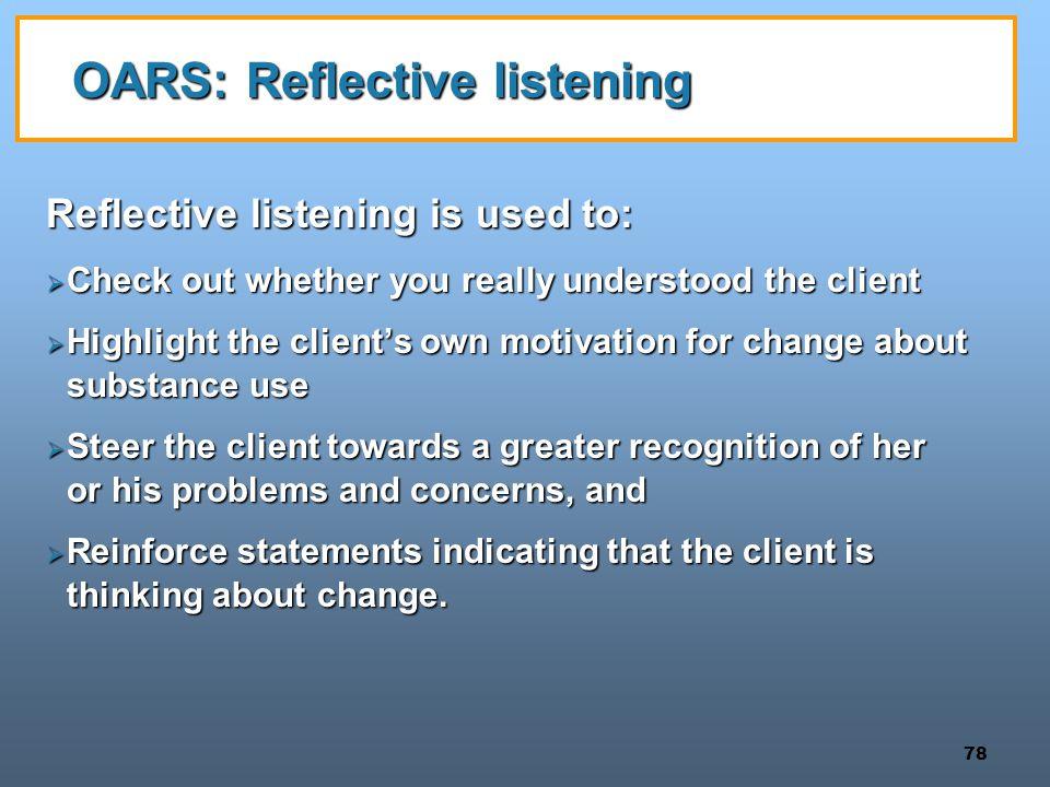 OARS: Reflective listening