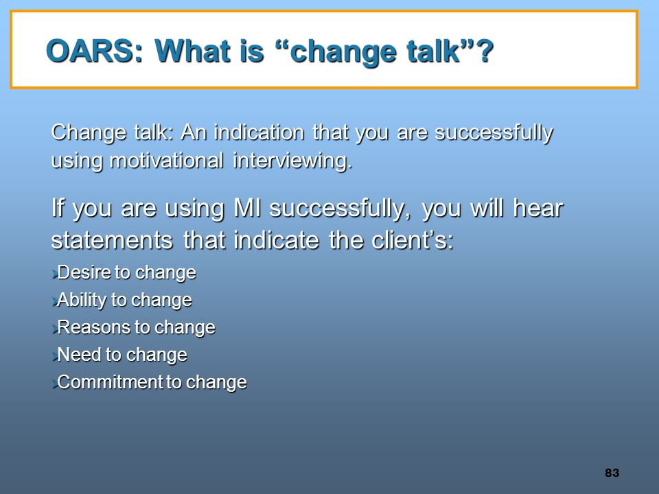 OARS: What is change talk