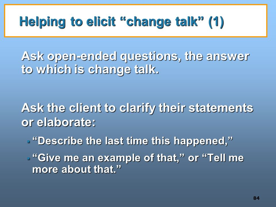 Helping to elicit change talk (1)