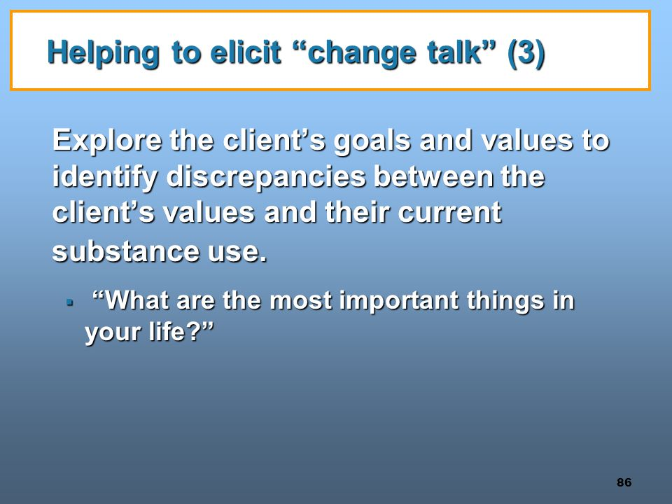 Helping to elicit change talk (3)