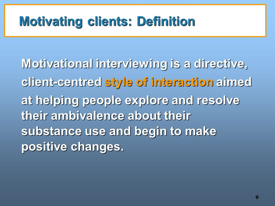 Motivating clients: Definition