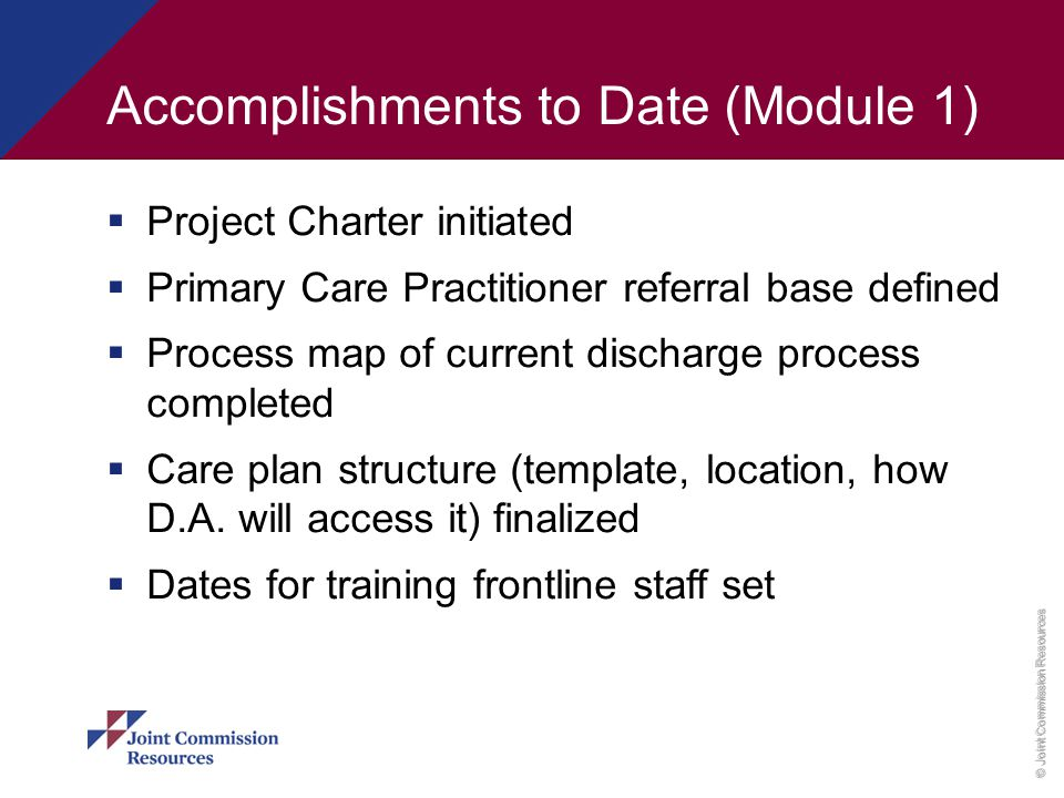 Accomplishments to Date (Module 1)