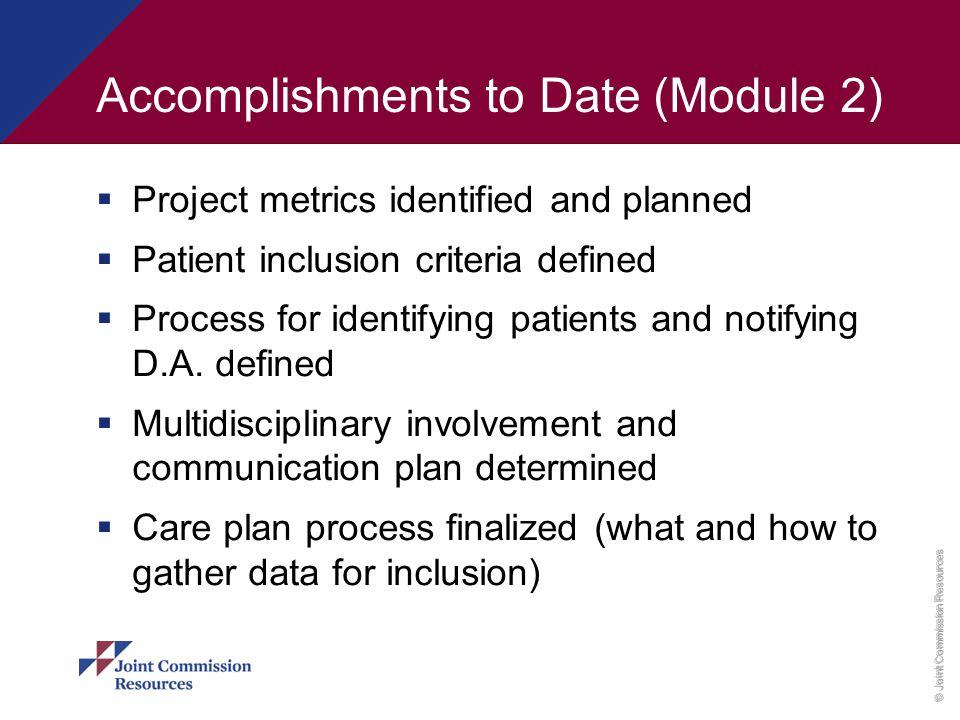Accomplishments to Date (Module 2)