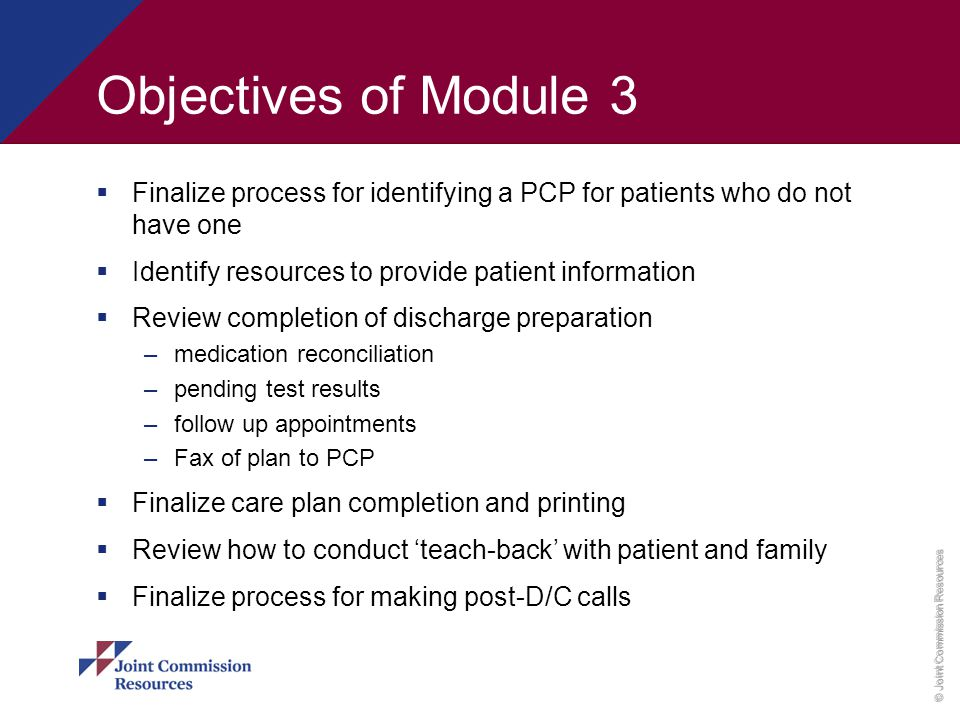 Objectives of Module 3 Finalize process for identifying a PCP for patients who do not have one. Identify resources to provide patient information.