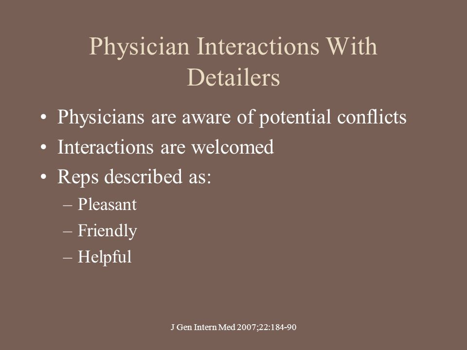 Physician Interactions With Detailers