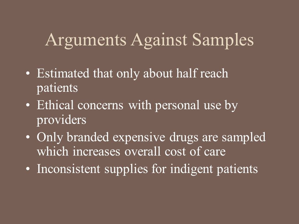 Arguments Against Samples