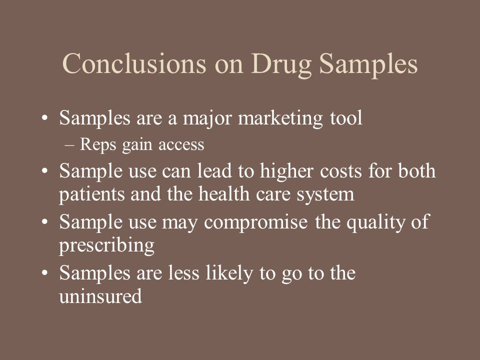 Conclusions on Drug Samples